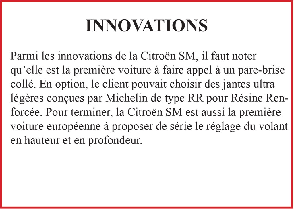 Citroën SM, les innovations de sa conception.
